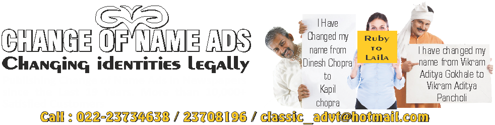 change of name ads, procedure for name change in newspaper, name change ads, change of name ads in newspaper, name change advertisement format, name change ads, name change ad in newspaper, name change ads for passport, change of name ads for Minor,